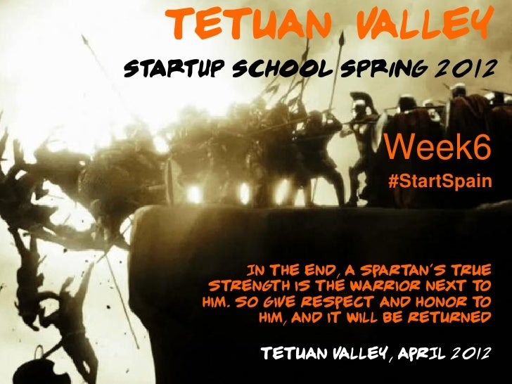 Tetuan Valley Startup School VI (Session 6)