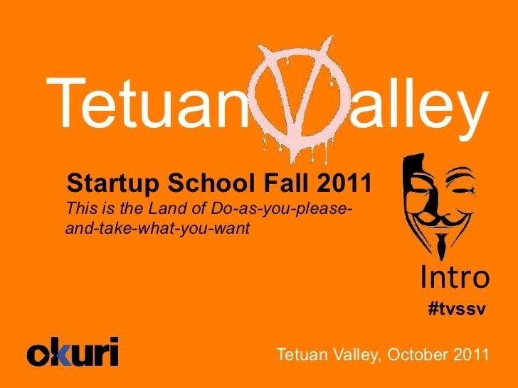 Tetuan Valley Startup School V (Intro)
