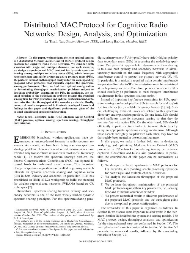 3990 IEEE TRANSACTIONS ON VEHICULAR TECHNOLOGY, VOL. 60, NO. 8, OCTOBER 2011 Distributed MAC Protocol for Cognitive Radio ...