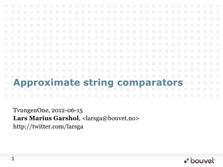 Approximate string comparators