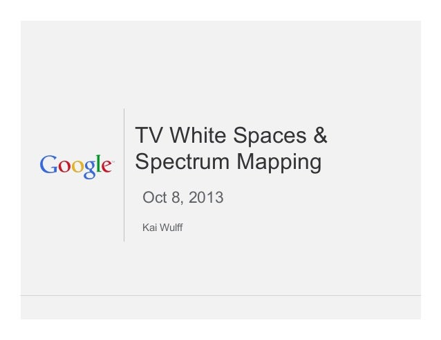 TV White Spaces & Spectrum Mapping