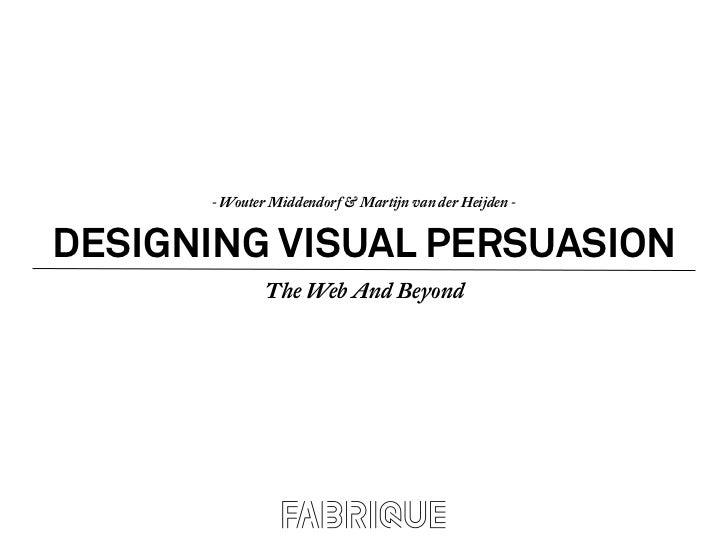 Designing Visual Persuasion