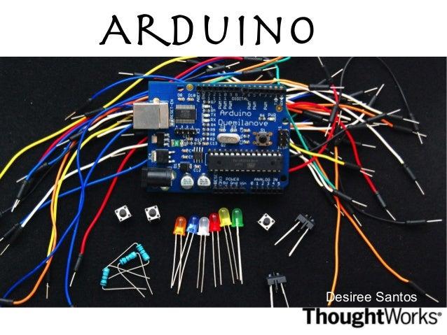 Arduino  Desiree Santos