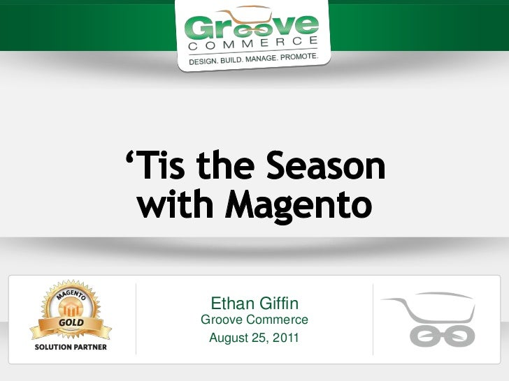 Ethan GiffinGroove Commerce August 25, 2011