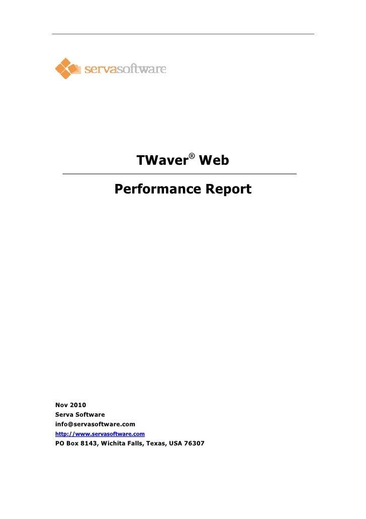 TWaver® Web                  Performance ReportNov 2010Serva Softwareinfo@servasoftware.comhttp://www.servasoftware.comPO ...