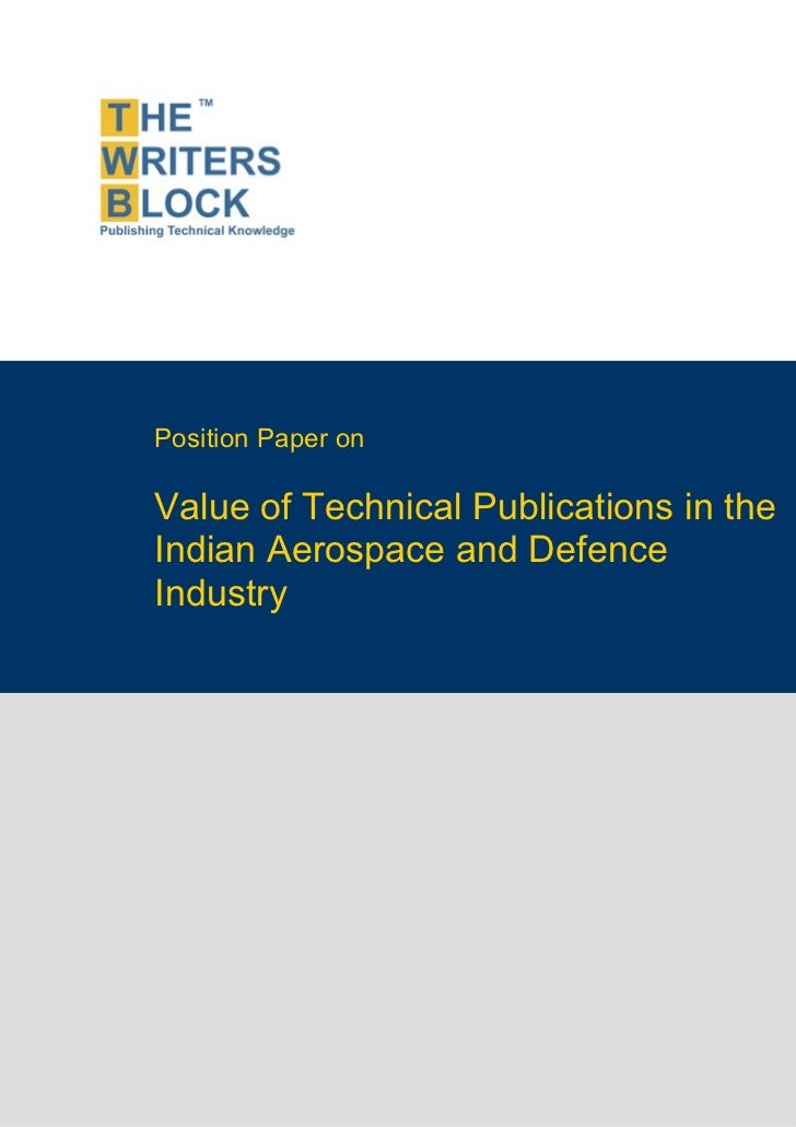 Position Paper on                    Value of Technical Publications in the                    Indian Aerospace and Defenc...