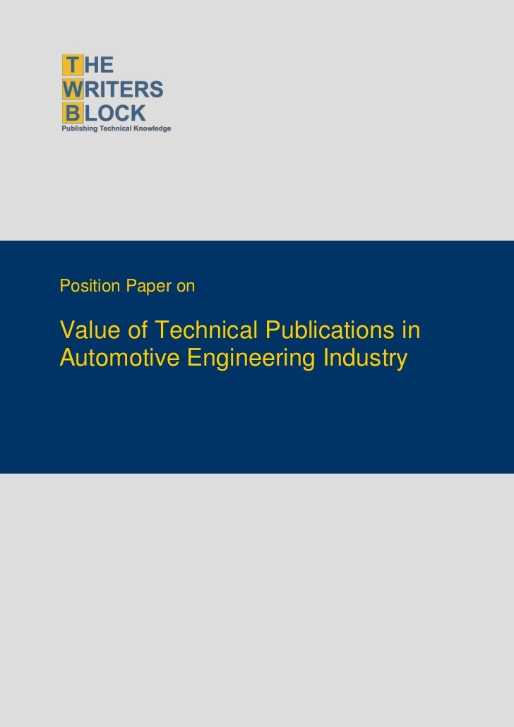 Position Paper onValue of Technical Publications inAutomotive Engineering Industry