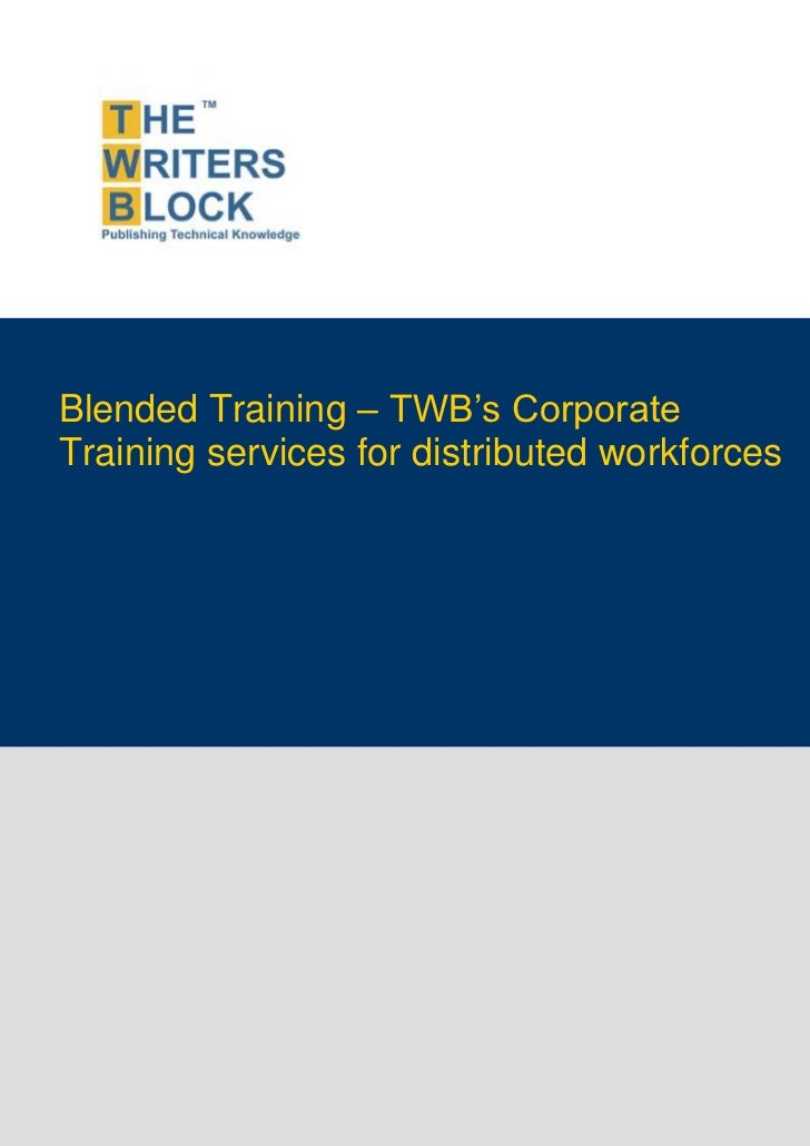 Blended Training – TWB's Corporate         Training services for distributed workforcesThis page is intentionally left blank