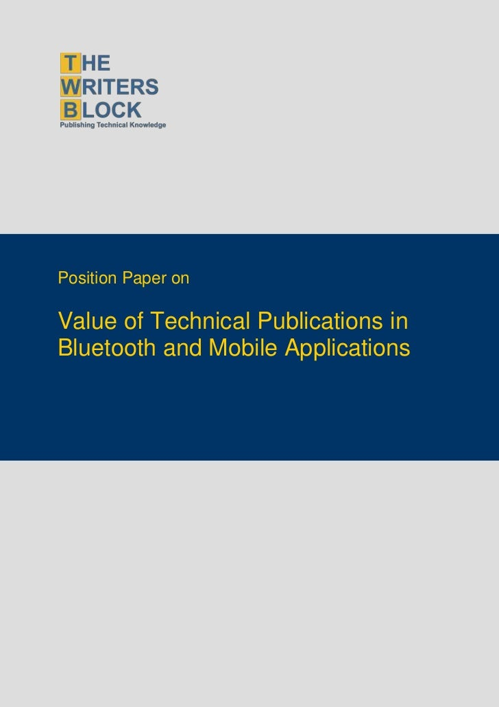 Position Paper onValue of Technical Publications inBluetooth and Mobile Applications