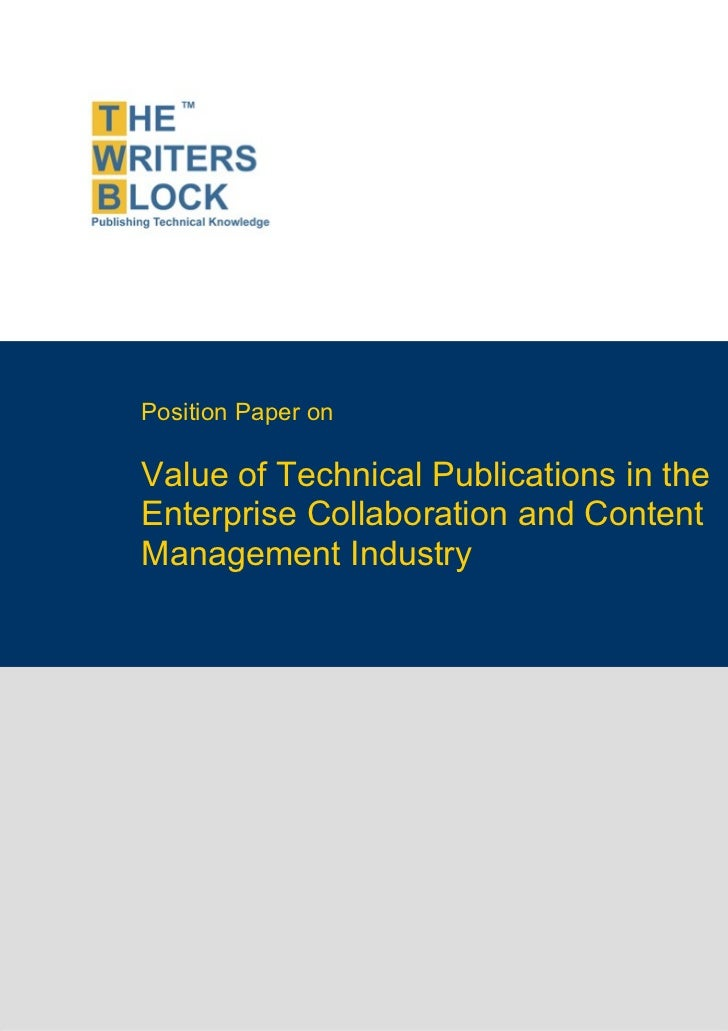 Position Paper on                    Value of Technical Publications in the                    Enterprise Collaboration an...