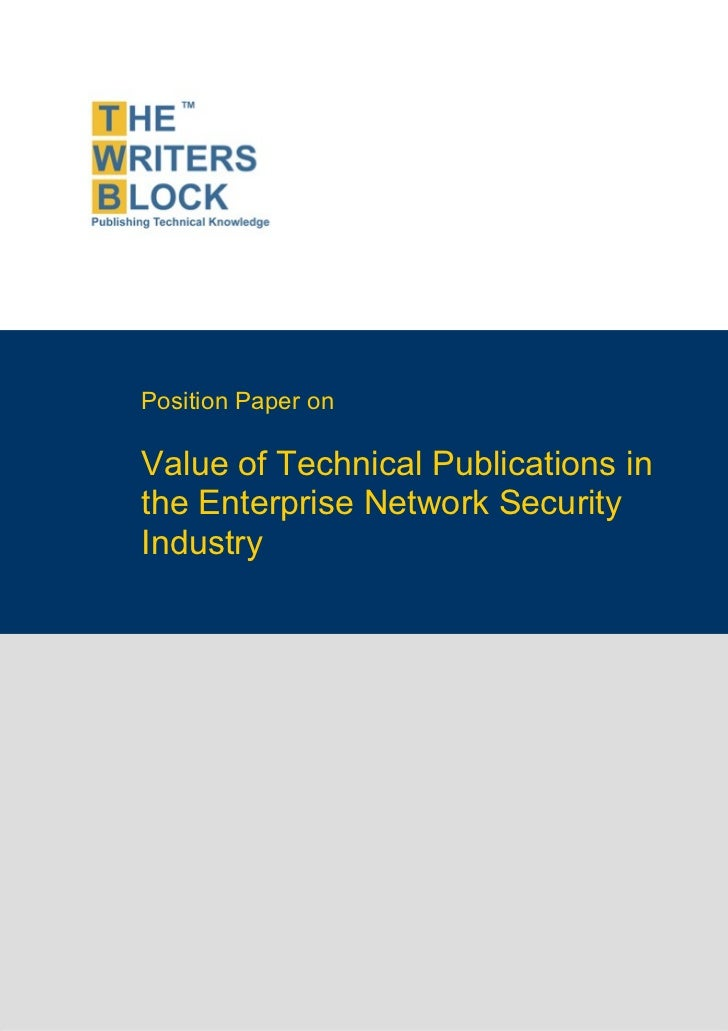 Position Paper on                    Value of Technical Publications in                    the Enterprise Network Security...