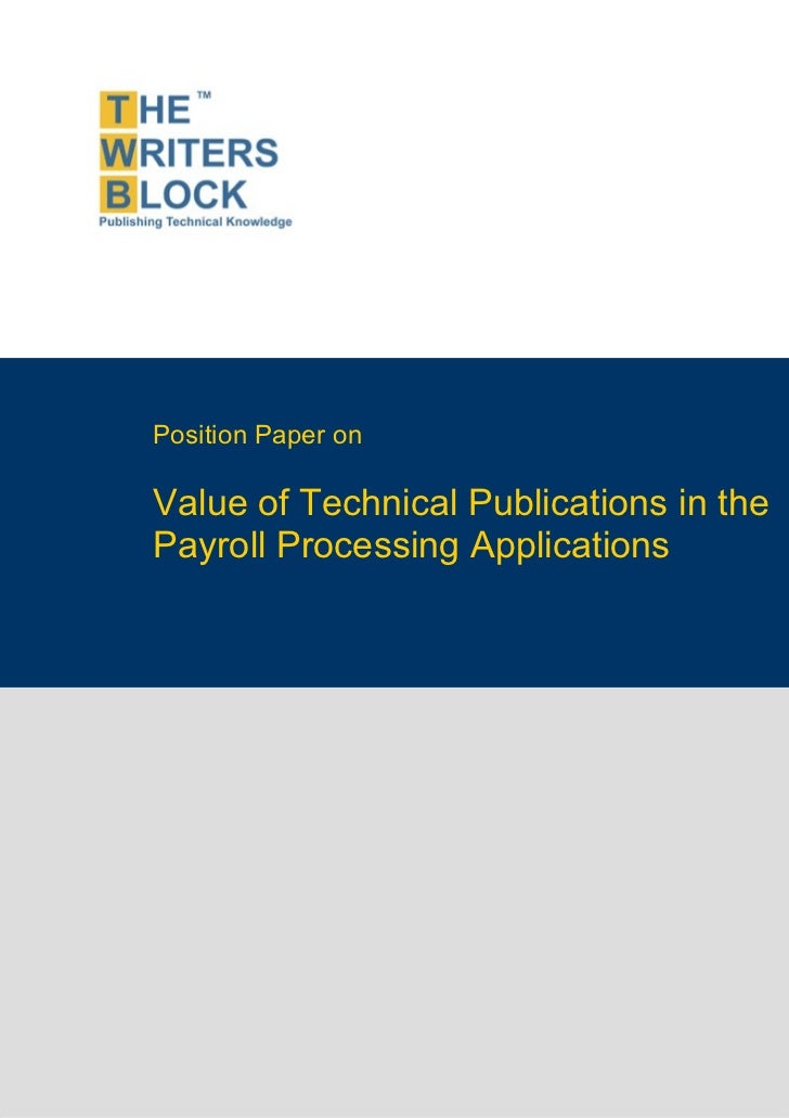 Position Paper on                    Value of Technical Publications in the                    Payroll Processing Applicat...