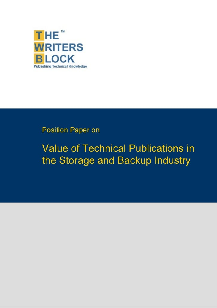 Position Paper onValue of Technical Publications inthe Storage and Backup Industry