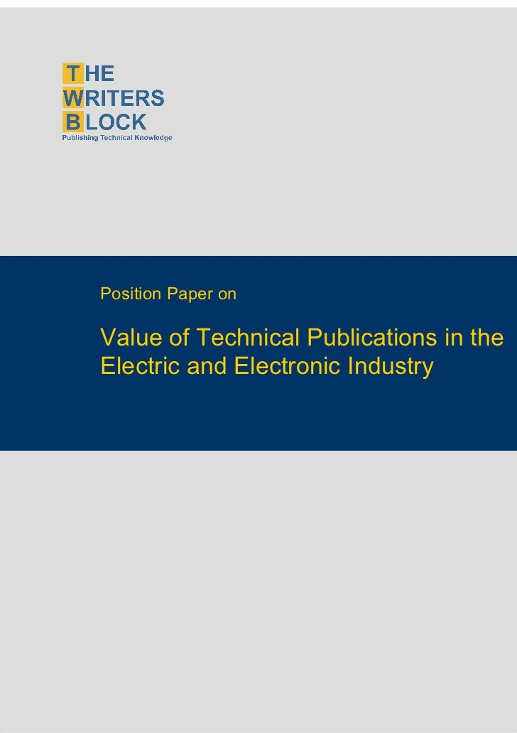 Position Paper on                    Value of Technical Publications in the                    Electric and Electronic Ind...