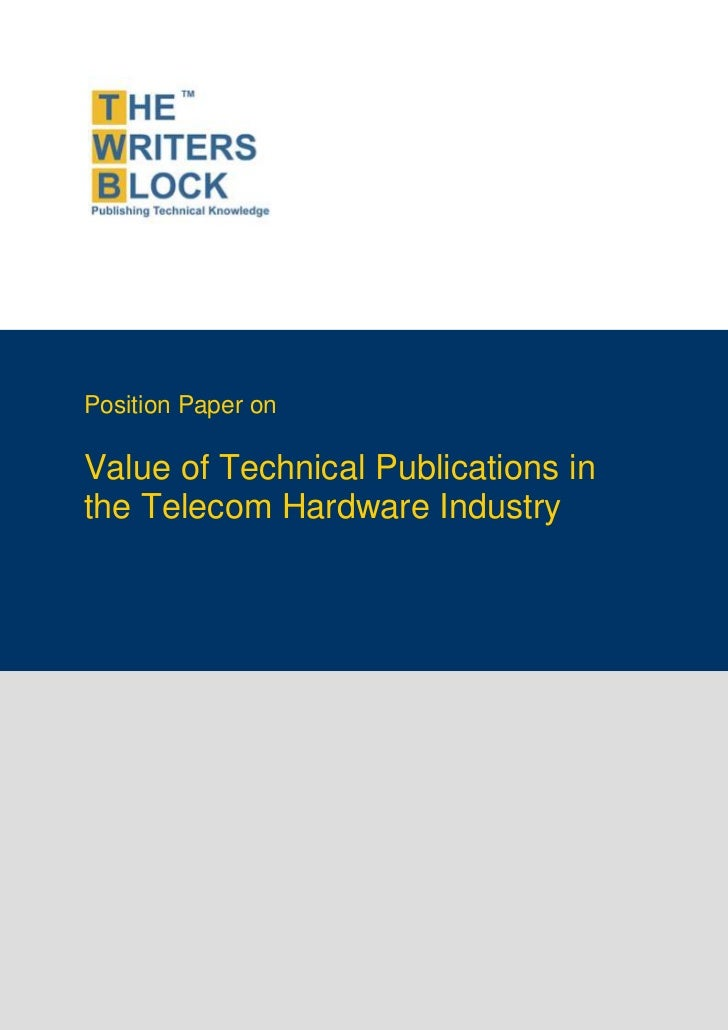 Position Paper onValue of Technical Publications inthe Telecom Hardware Industry
