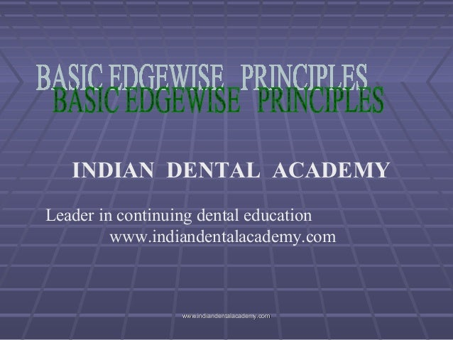 Tweed philosophy 2  /certified fixed orthodontic courses by Indian   dental academy