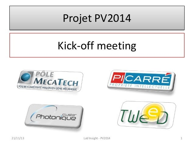 Projet PV2014 Kick-off meeting  21/11/13  Lab'Insight - PV2014  1