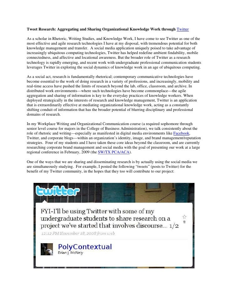 Tweet Research: Aggregating and Sharing Organizational Knowledge Work through Twitter  As a scholar in Rhetoric, Writing S...