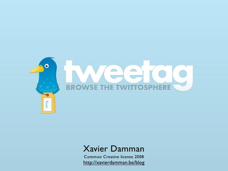 Xavier Damman Common Creative license 2008 http://xavierdamman.be/blog