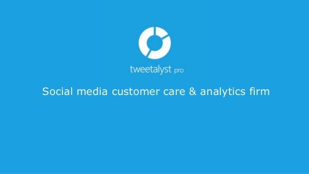 Social media customer care & analytics firm