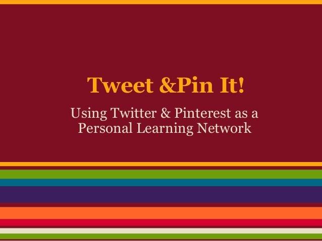 Tweet & Pin It!