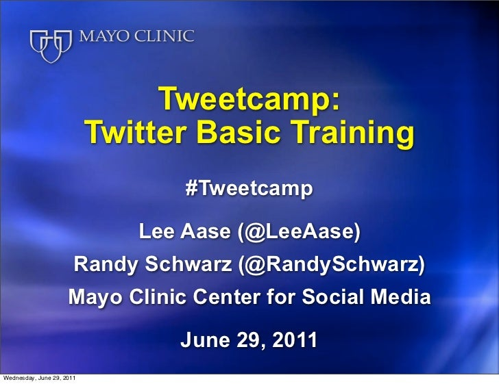 Tweetcamp:                           Twitter Basic Training                                  #Tweetcamp                   ...