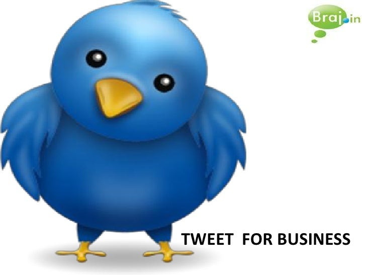 TWEET FOR BUSINESS