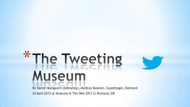 The Tweeting Museum