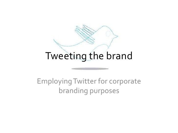 Tweeting The Brand Presentation