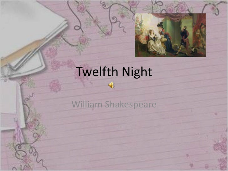 Twelfth NightWilliam Shakespeare