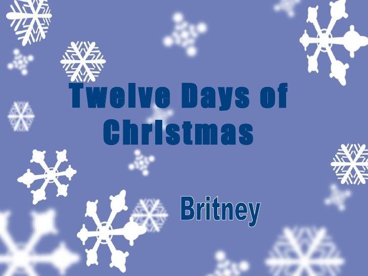 Twelve Days of Christmas Britney