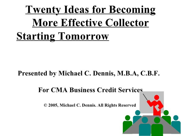 Twenty Ideas for Becoming More Effective Collector