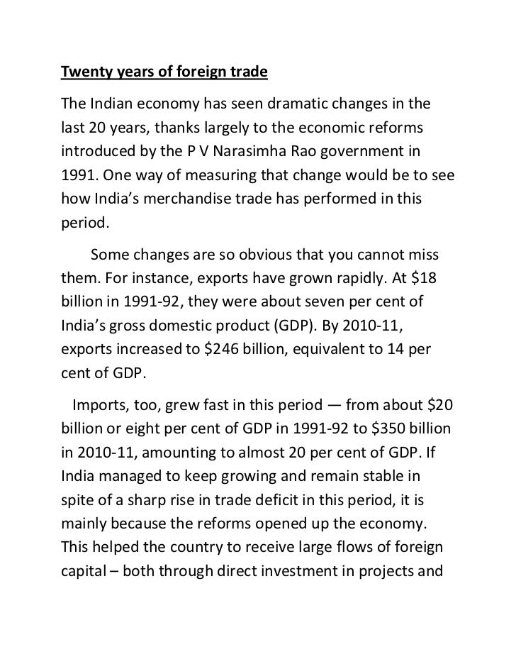 Twenty years of foreign tradeThe Indian economy has seen dramatic changes in thelast 20 years, thanks largely to the econo...