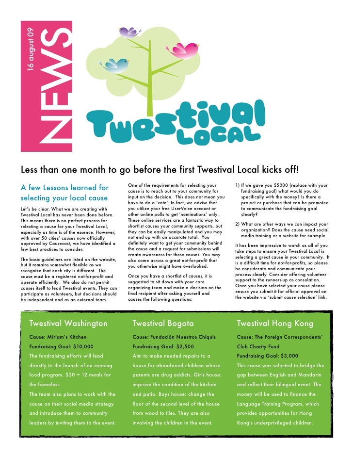 NEWS   16 august 09     Less than one month to go before the first Twestival Local kicks off!                             ...