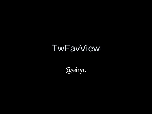 TwFavView
