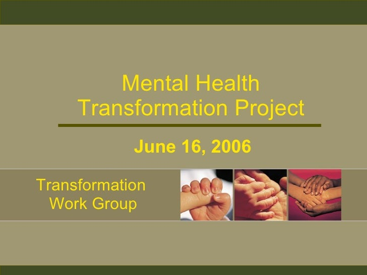 Transformation Work Group (TWG) Meeting Presentation (06-16-2006)