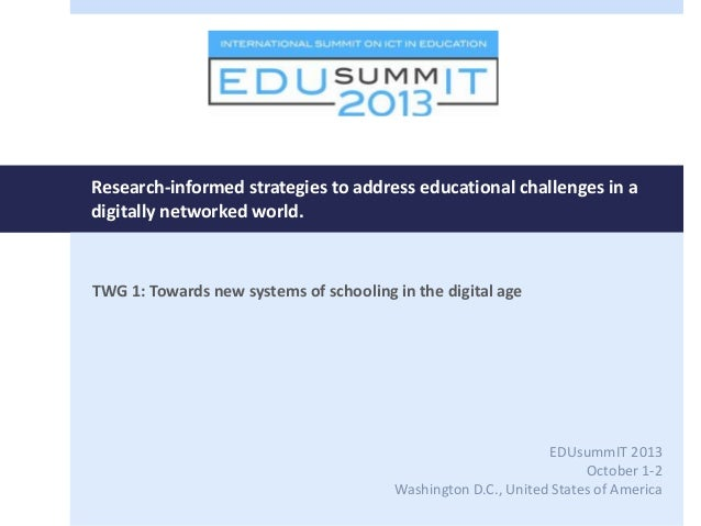Research-informed strategies to address educational challenges in a digitally networked world. TWG 1: Towards new systems ...