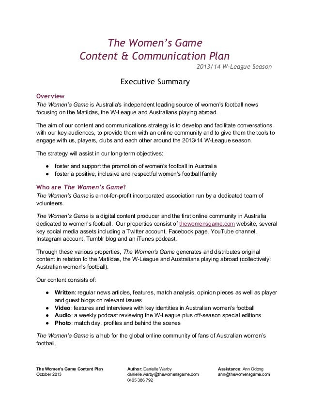 The Women's Game Content & Communication Plan 2013/14 W-League Season  Executive Summary Overview The Women's Game is Aust...