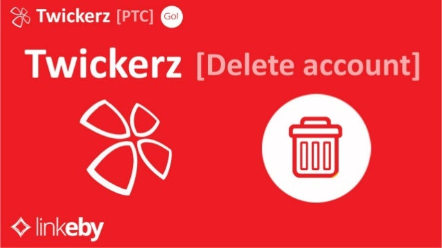 Linkeby - Delete Account Twickerz Group (ENG)