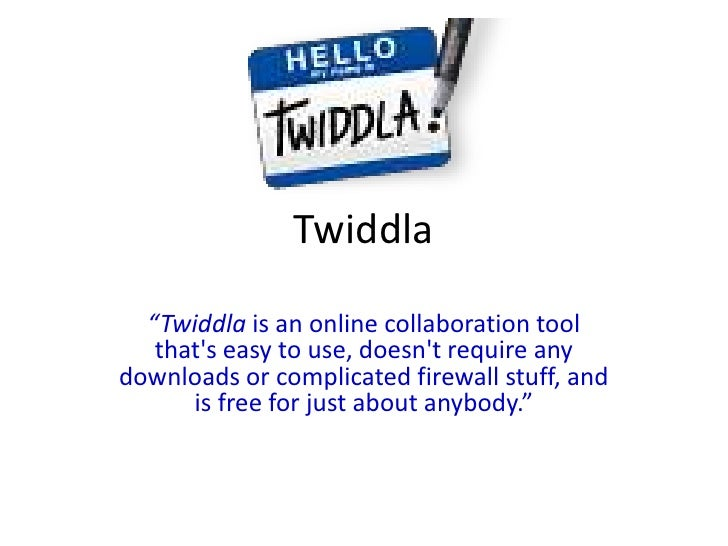 """Twiddla  """"Twiddla is an online collaboration tool   thats easy to use, doesnt require anydownloads or complicated firewall..."""