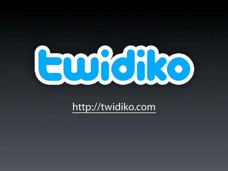 Twidiko 1 — Slideshare