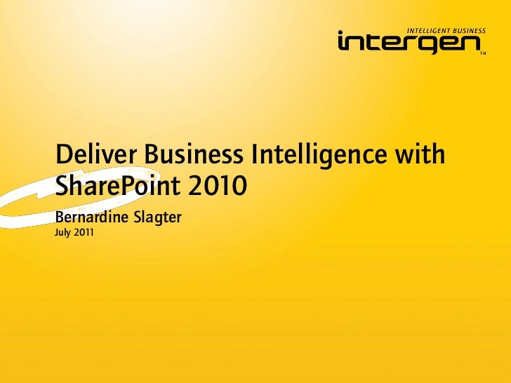 Intergen *Twilight Seminar* Delivering Business Intelligence with SharePoint 2010