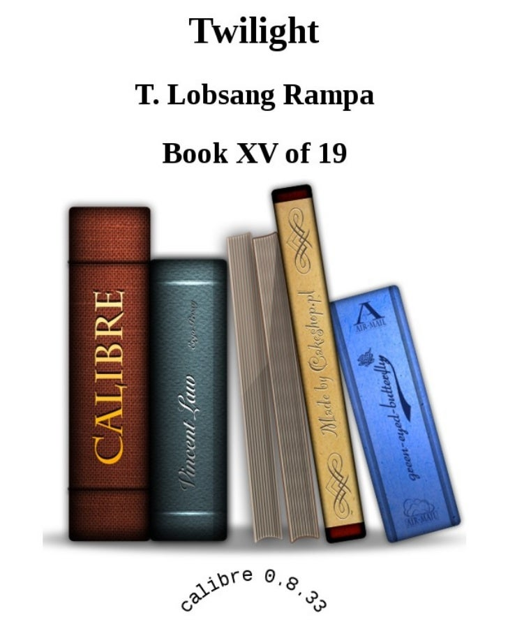 Twilight  by Lobsang Rampa