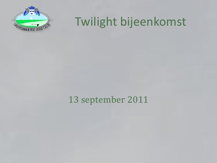 Twilight bijeenkomst 13 sept