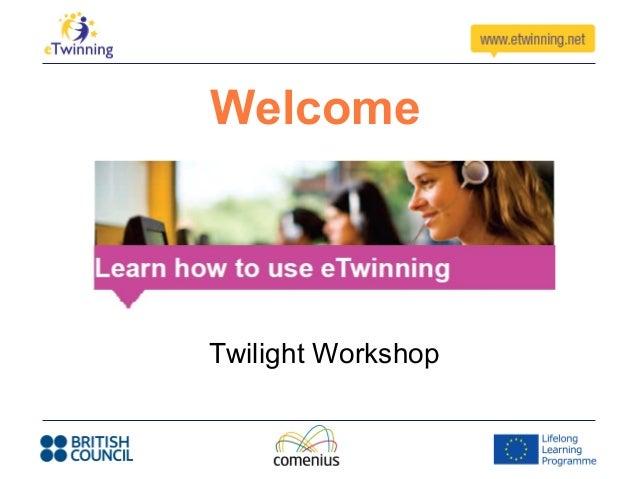 WelcomeTwilight Workshop