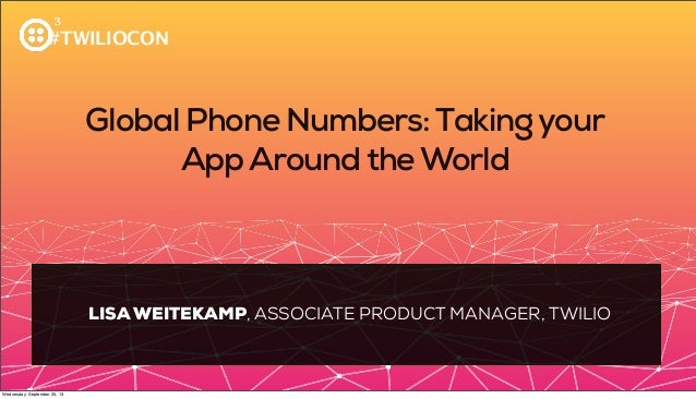 Global Phone Numbers: Taking Your App Around The World