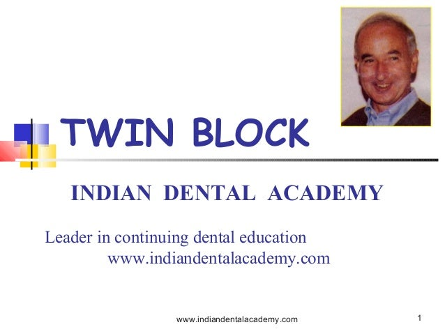Twin block  2   /certified fixed orthodontic courses by Indian   dental academy