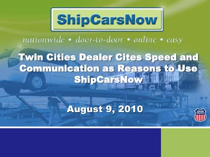 Twin Cities Dealer Cites Speed and Communication as Reasons to Use ShipCarsNow<br />August 9, 2010<br />