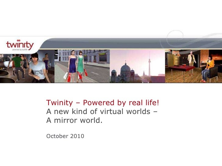 Twinity october 2010