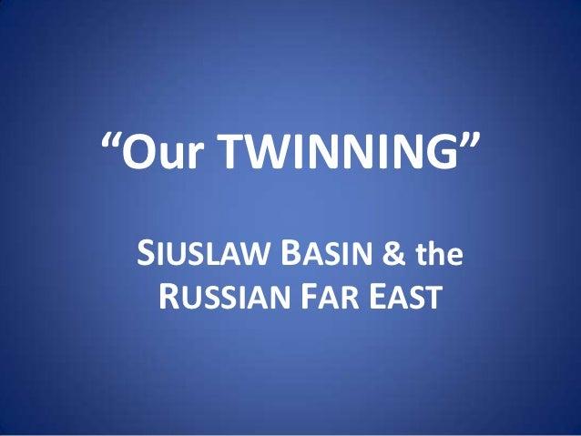 Twinning: Siuslaw Basin and Russian Far East - Sundstrom